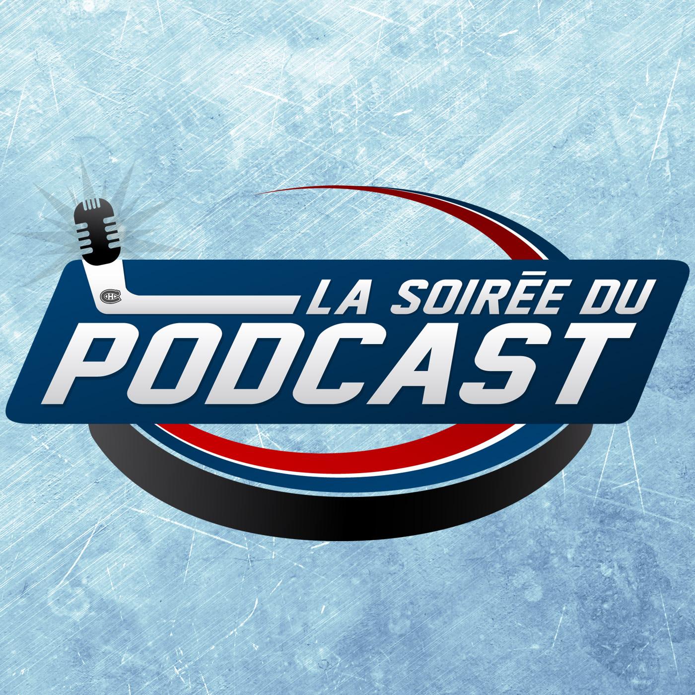 La Soirée Du Podcast - Podcast Hockey - Propulsé par Yoink! Média